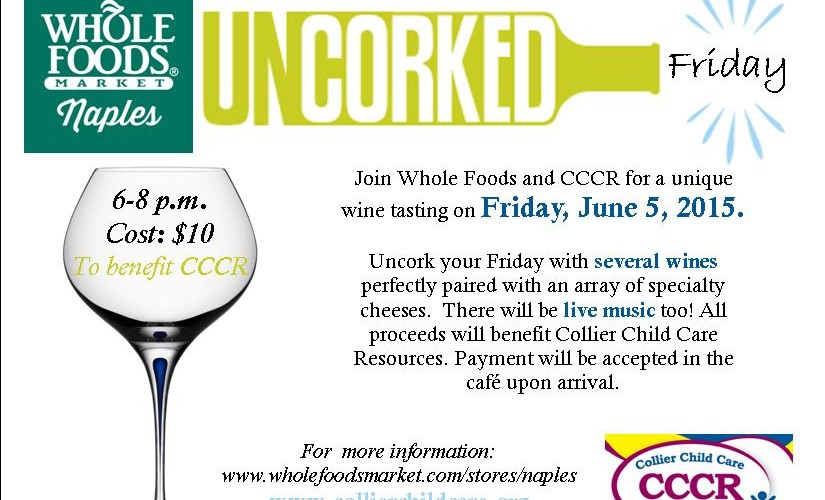 Uncorked Friday at Whole Foods Market
