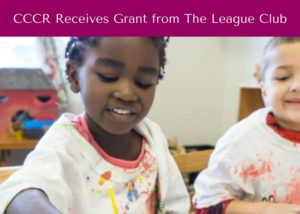CCCR Receives Grant from The League Club